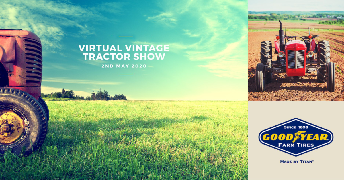 Goodyear Farm Tires Virtual Vintage Tractor Show